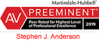 Martindale-Hubbell - Preeminent 2019 | For Ethical Standards and Legal Ability | Stephen J. Anderson